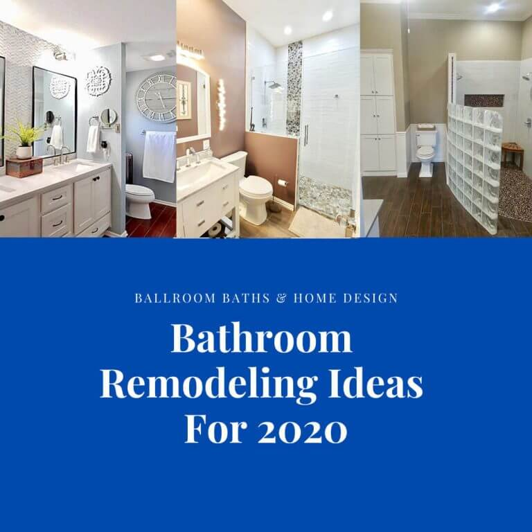 The Best Bathroom Remodeling Trends of the Year 2020 That Are Going To Craft Your Dream